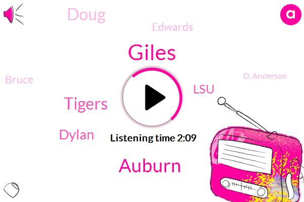 Giles,Auburn,Tigers,Dylan,LSU,Doug,Edwards,Bruce,D. Anderson,Thirty Five Yard,Thirty One Yard,Thirteen Yards,Thirty Yard,Ten Yards,Two Yards