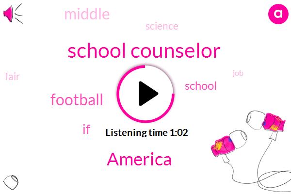 School Counselor,America,Football