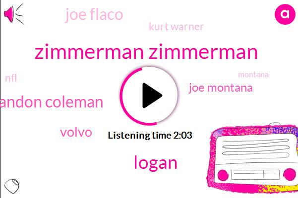 Zimmerman Zimmerman,Logan,Brandon Coleman,Volvo,Joe Montana,Joe Flaco,Kurt Warner,NFL,Montana,Four Thousand Three Hundred Yards,5000 Yard