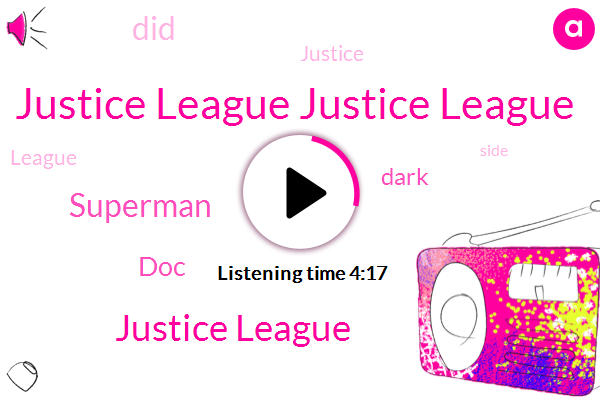 Justice League Justice League,Justice League,Superman,DOC
