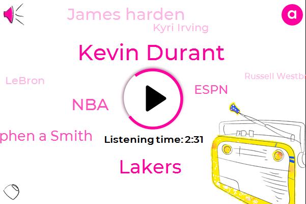 Kevin Durant,NBA,Lakers,Stephen A Smith,James Harden,Espn,Kyri Irving,Lebron,Stephen,Russell Westbrook,Jaanus,Steph,Cain,MVP,New York,Basketball,K D,Apple,Katie