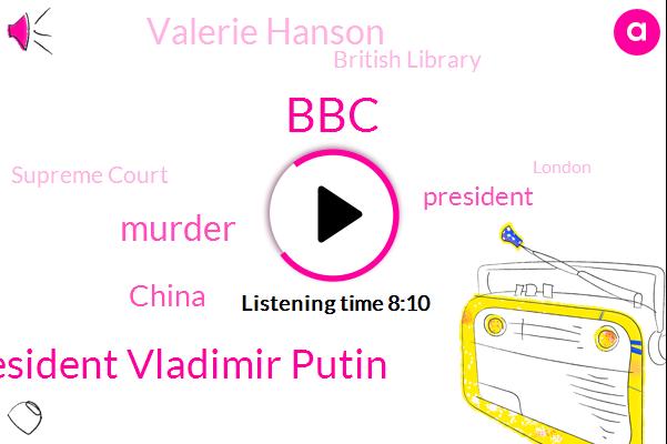 BBC,President Vladimir Putin,Murder,China,President Trump,Valerie Hanson,British Library,Supreme Court,London,Sara Jeremy,New York,Texas,Jerry Smith,Moscow,Ahmad,Qantas,United States,Beijing,Daniel Andrews,Washington