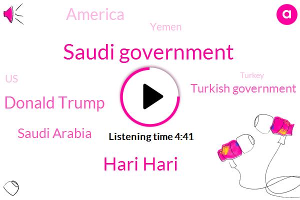 Saudi Government,Hari Hari,Donald Trump,Saudi Arabia,Turkish Government,America,Yemen,United States,Turkey,Yemenite,Specht,Mike,Paulson,Bell,Britain,Fox News,Prostitution,Trum,Ninety Nine Hundred Cups