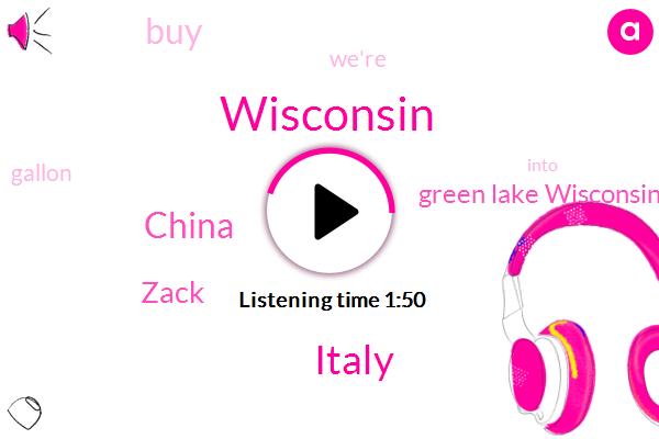 Wisconsin,Italy,China,Zack,Green Lake Wisconsin