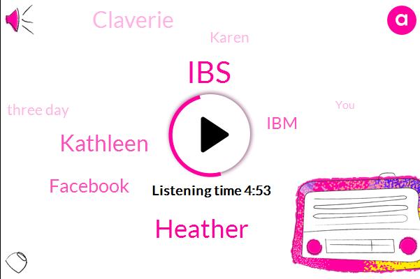 Heather,IBS,Kathleen,Facebook,IBM,Claverie,Karen,Three Day