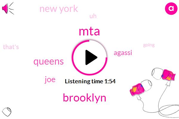 Brooklyn,Queens,MTA,JOE,Agassi,New York