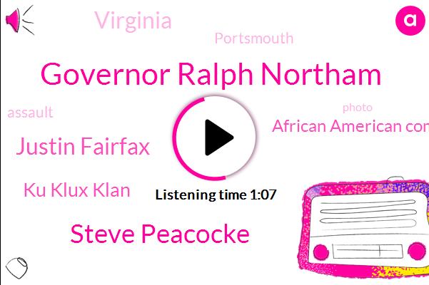 Governor Ralph Northam,Virginia,Ku Klux Klan,Steve Peacocke,Justin Fairfax,African American Community,Portsmouth,Assault,Fifteen Years