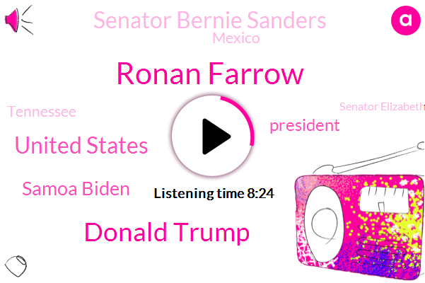 Ronan Farrow,Donald Trump,United States,Samoa Biden,President Trump,Senator Bernie Sanders,Mexico,Tennessee,Senator Elizabeth Warren,Virginia,Woody Allen,Senator Markey,Harvey Weinstein,Fargo,Publisher,Nashville,Dylan Farrow,Governor Ralph Northam,Massachusetts