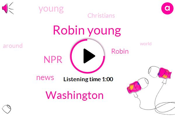 Robin Young,NPR,Washington
