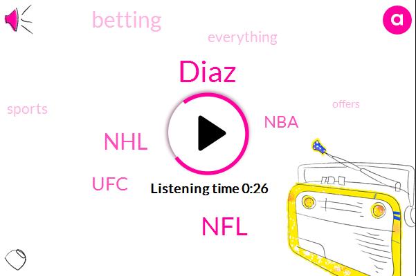 UFC,Diaz,NFL,NBA,NHL