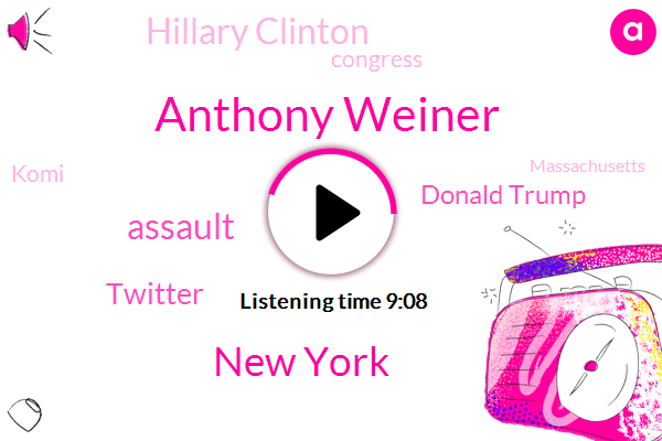 Anthony Weiner,New York,Assault,Twitter,Donald Trump,Hillary Clinton,Congress,Komi,Massachusetts,Congressman,Washington,LI,Facebook,Division Of Criminal Justice Services,King County,Iowa,Illinois