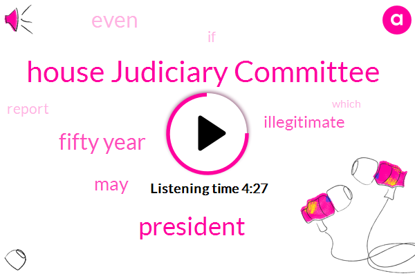 House Judiciary Committee,President Trump,Fifty Year
