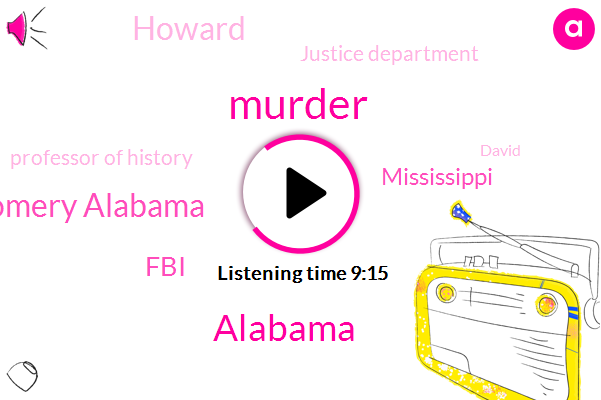 Murder,Montgomery Alabama,FBI,Mississippi,Alabama,Howard,Justice Department,Professor Of History,Trm Howard,David,Brian Dunham,Rosa Parks,Edgar Ray,Timothy Tyson,Associated Press,Dr. Martin Luther King