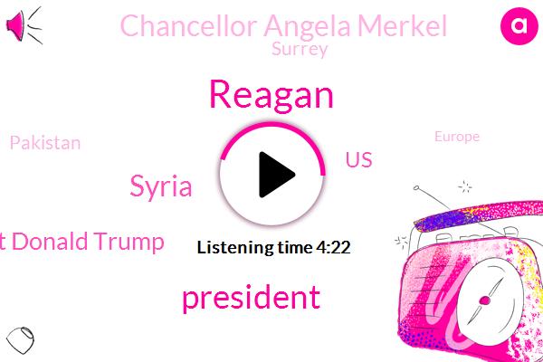 Reagan,President Trump,Syria,President Donald Trump,United States,Chancellor Angela Merkel,Surrey,Pakistan,Europe,Drug Overdose,Mata,UAE,SUI,Sydney,Senator Lindsey Graham,Middle East,President-Elect,Libya,Asia China