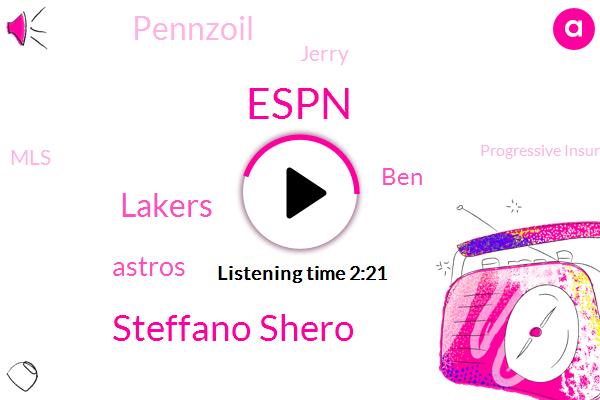 Espn,Steffano Shero,Lakers,Astros,BEN,Pennzoil,Jerry,MLS,Progressive Insurance,UFC,Orlando,Reporter,Hawaii,Bergman