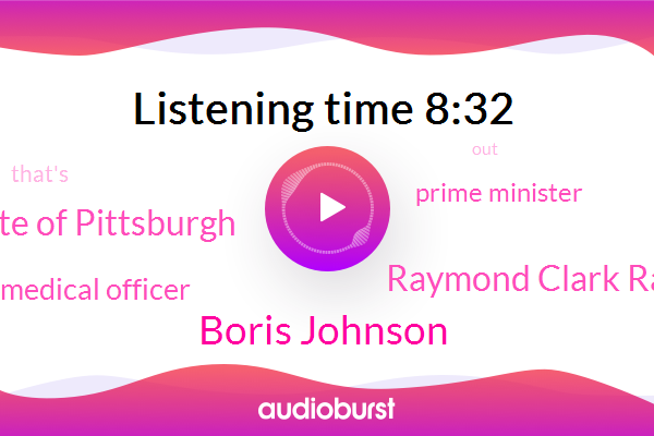 Medical Officer,Prime Minister,Boris Johnson,Institute Of Pittsburgh,Raymond Clark Raymond