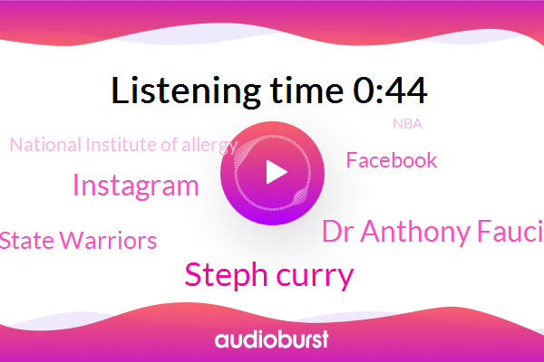 Steph Curry,Golden State Warriors,Dr Anthony Fauci,Facebook,Instagram,National Institute Of Allergy,NBA