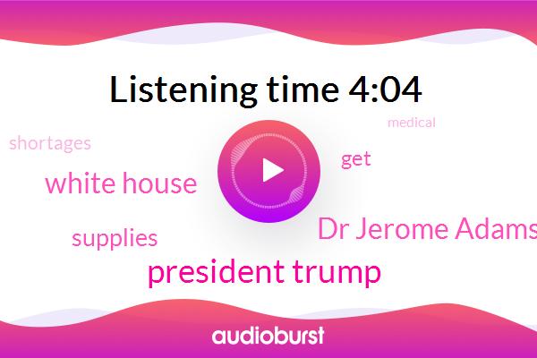 President Trump,Dr Jerome Adams,White House
