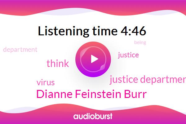 Justice Department,Dianne Feinstein Burr