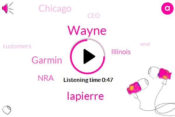 Illinois,NRA,Wayne,Garmin,Chicago,CEO,Lapierre