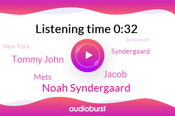 Mets,Noah Syndergaard,Jacob,New York,Tommy John,Syndergaard