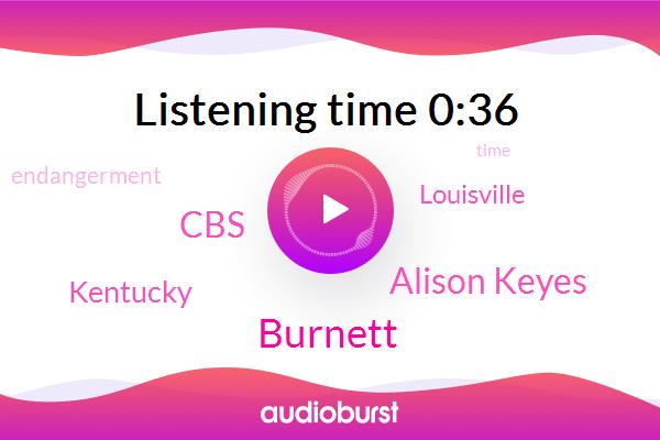 Kentucky,CBS,Alison Keyes,Burnett,Endangerment,Louisville