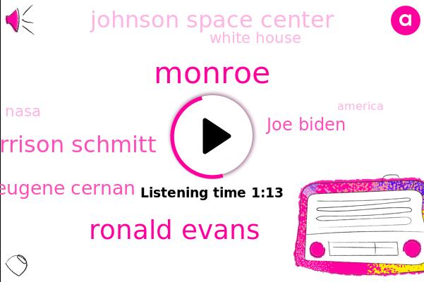 Johnson Space Center,Ronald Evans,Harrison Schmitt,Eugene Cernan,Joe Biden,White House,Monroe,Nasa,America