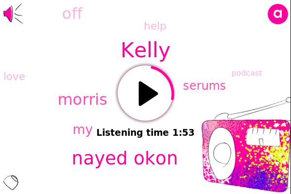 Kelly,Nayed Okon,Morris