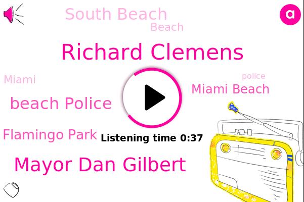 Beach Police,Richard Clemens,Flamingo Park,Miami Beach,Mayor Dan Gilbert,South Beach