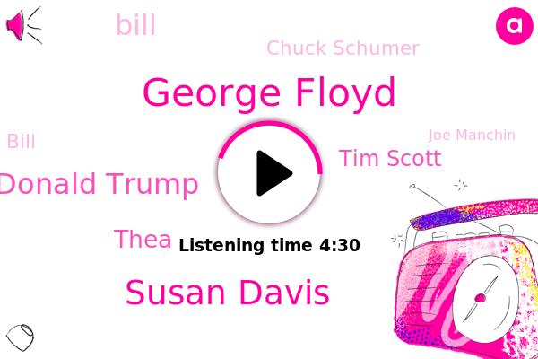 Senate,Congress,George Floyd,Susan Davis,Donald Trump,House Democrats,NPR,Thea,Tim Scott,House,South Carolina,Bill,Chuck Schumer,Joe Manchin,White House,Washington,West Virginia