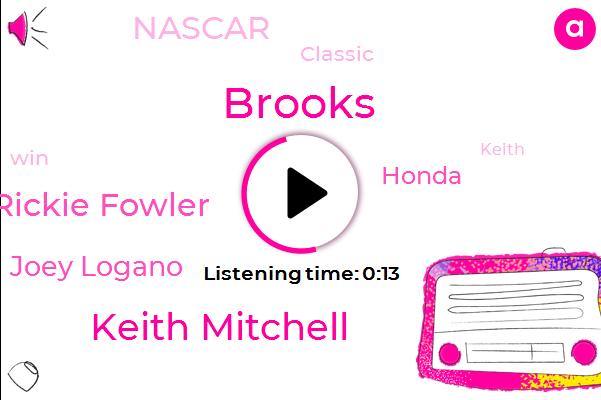 Keith Mitchell,Rickie Fowler,Joey Logano,Honda,Brooks,Nascar,Classic