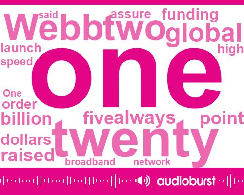 Rwanda,Webb,Richard Branson,Qualcomm,Softbank,LEO,Two Five Billion Dollars