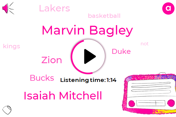 Marvin Bagley,Bucks,Isaiah Mitchell,Basketball,Zion,Duke,Lakers,Eleven Seconds