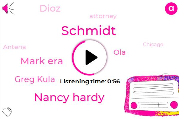 Attorney,Schmidt,Nancy Hardy,Antena,Mark Era,Greg Kula,OLA,Chicago,Dioz