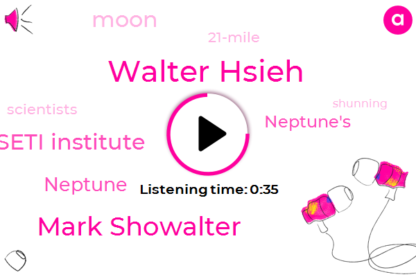 Neptune,Walter Hsieh,Mark Showalter,Seti Institute,21-Mile