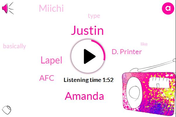 Lapel,AFC,Justin,Amanda,D. Printer,Miichi