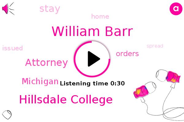 Attorney,Hillsdale College,William Barr,Michigan