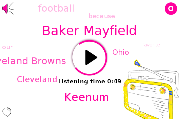 Cleveland Browns,Cleveland,Baker Mayfield,Ohio,Football,Keenum