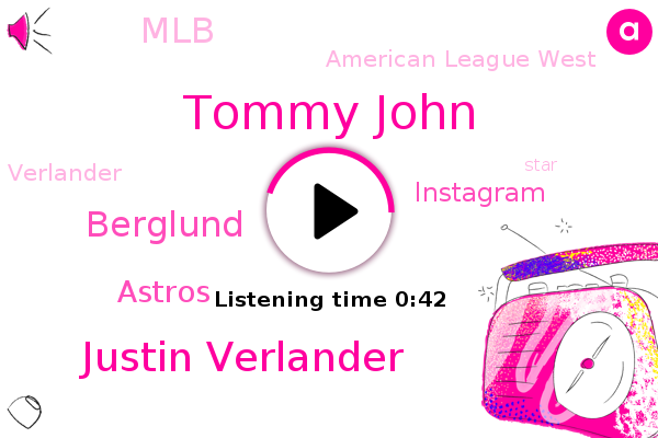 Astros,Tommy John,Justin Verlander,Berglund,MLB,American League West,Instagram