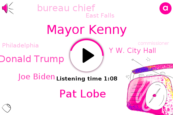 Burglary,Mayor Kenny,Y W. City Hall,Pat Lobe,Donald Trump,Joe Biden,Bureau Chief,East Falls,Philadelphia,Commissioner,President Trump