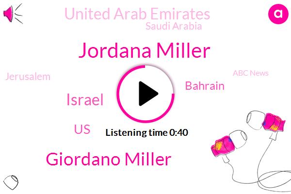 United Arab Emirates,Israel,Jordana Miller,Giordano Miller,ABC,Saudi Arabia,Abc News,United States,Bahrain,Jerusalem