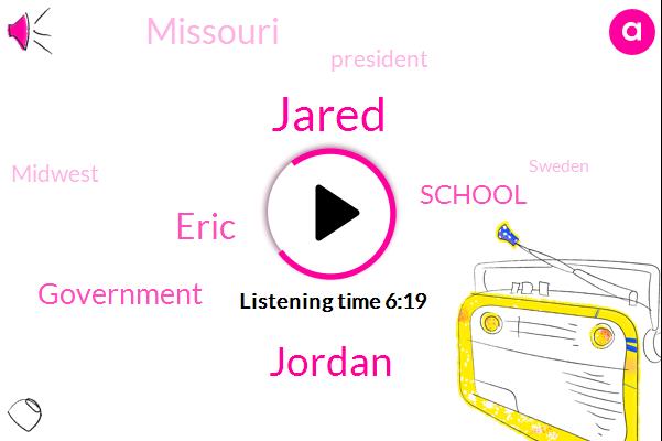 Jordan,Missouri,Government,President Trump,School,Jared,Midwest,Sweden,Eric,Joplin,Attorney,America