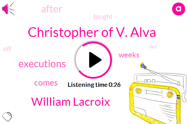 Christopher Of V. Alva,William Lacroix