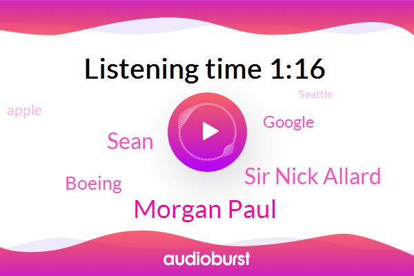 Morgan Paul,Seattle,Sir Nick Allard,Boeing,Cairo,Chief Meteorologist,Google,Apple,Pacific Northwest,Sean