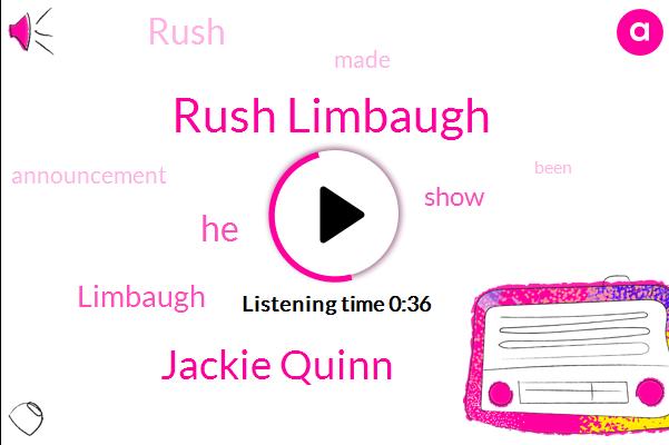Rush Limbaugh,Jackie Quinn
