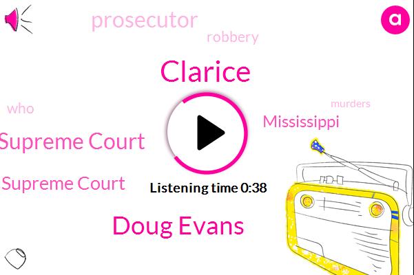 Clarice,Robbery,Supreme Court,Doug Evans,Mississippi,U. S. Supreme Court,Prosecutor,Two Decades