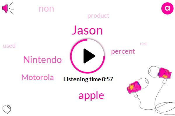 Apple,Nintendo,Jason,Motorola