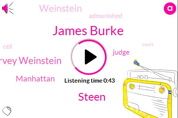 Manhattan,James Burke,Steen,Harvey Weinstein