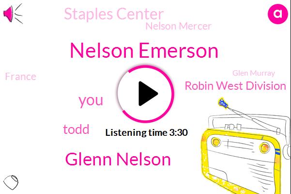 Nelson Emerson,Glenn Nelson,Todd,Robin West Division,Staples Center,Nelson Mercer,France,Glen Murray,Jeff Solomon,Hockey,Three Years,Ten Years