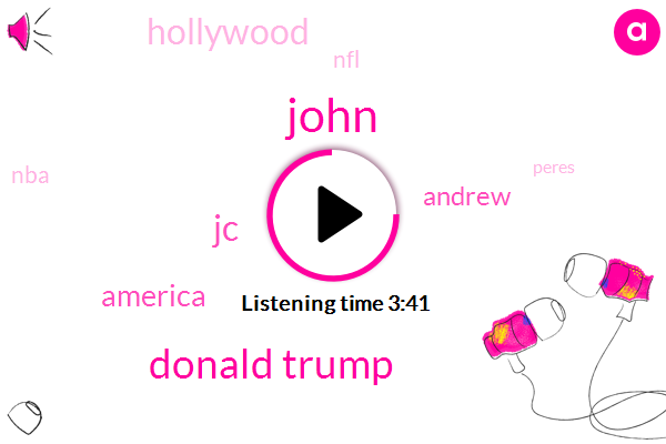 John,Donald Trump,JC,America,Hollywood,Andrew,NFL,NBA,Peres,Thousand Dollars